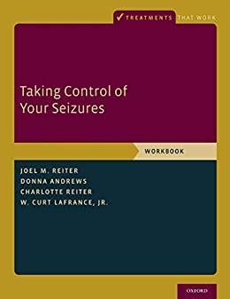 Taking Control Of Your Seizures Workbook Treatments That Work