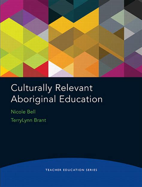 Teacher Education Series Culturally Relevant Aboriginal Education