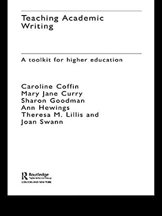 Teaching Academic Writing Hewings Ann Coffin Caroline Curry Mary