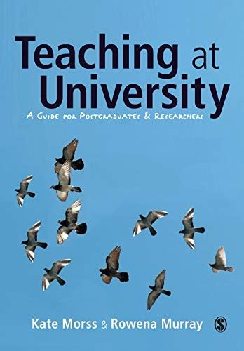 Teaching At University A Guide For Postgraduates And Researchers Sage Study Skills Series