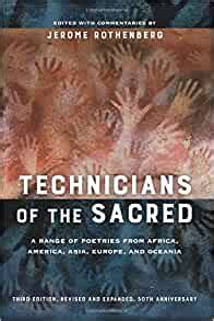 Technicians Of The Sacred Third Edition A Range Of Poetries From Africa America Asia Europe And Oceania