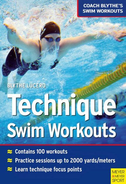 Technique Swim Workouts Coach Blythes Swim Workouts 1 English Edition