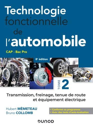 Technologie Fonctionnelle De Lautomobile Tome 1 7e Ed Le Moteur Et ...