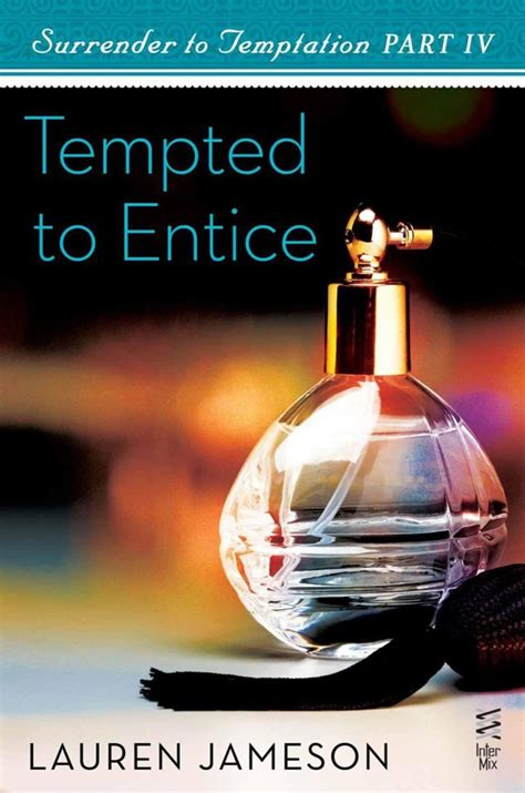 Tremendous Tempted To Entice Surrender To Temptation Part 4 Jameson Lauren Wiring 101 Archstreekradiomeanderfmnl