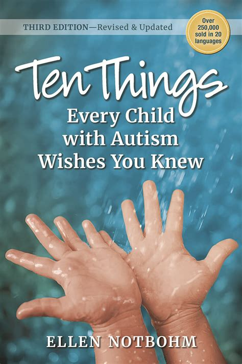 Ten Things Every Child With Autism Wishes You Knew 3rd Edition Revised And Updated