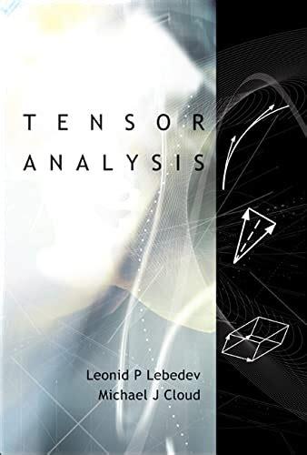 Tensor Analysis Lebedev Leonid P Cloud Michael J (ePUB/PDF)