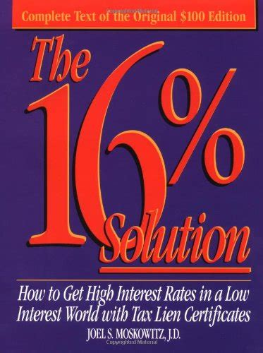 The 16 Solution How To Get High Interest Rates In A Low Interest World With Tax Lien Certificates