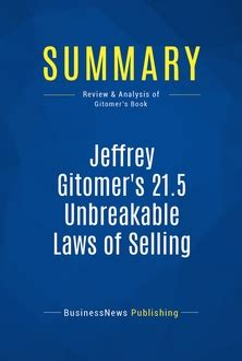 The 22 Unbreakable Laws Of Selling