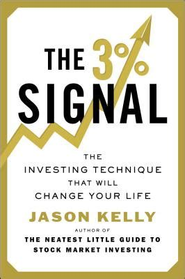 The 3 Signal The Investing Technique That Will Change Your Life