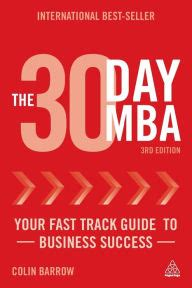 The 30 Day Mba In Marketing Your Fast Track Guide To Business Success 30 Day Mba Series