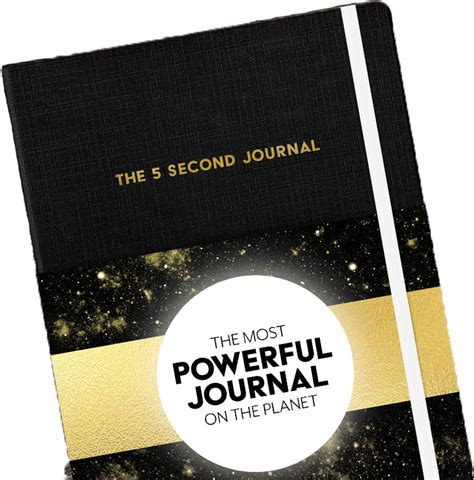 The 5 Second Journal The Most Powerful Journal Of The Planet