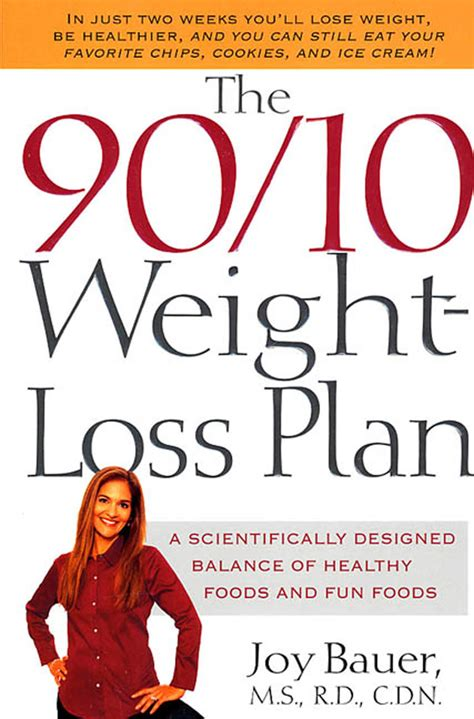 The 9010 Weightloss Plan A Scientifically Designed Balance Of Healthy Foods And Fun Foods