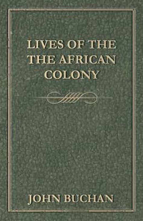 The African Colony Buchan John (ePUB/PDF) Free