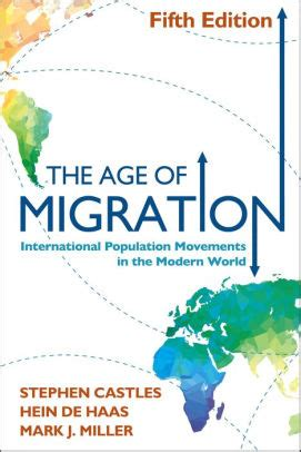 The Age Of Migration Fifth Edition International Population Movements In The Modern World