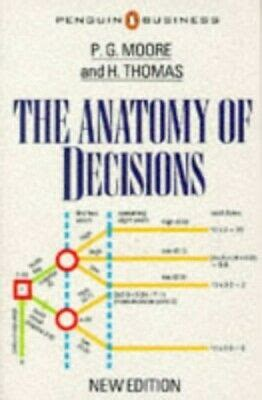 The Anatomy Of Decisions Penguin Modern Management Texts