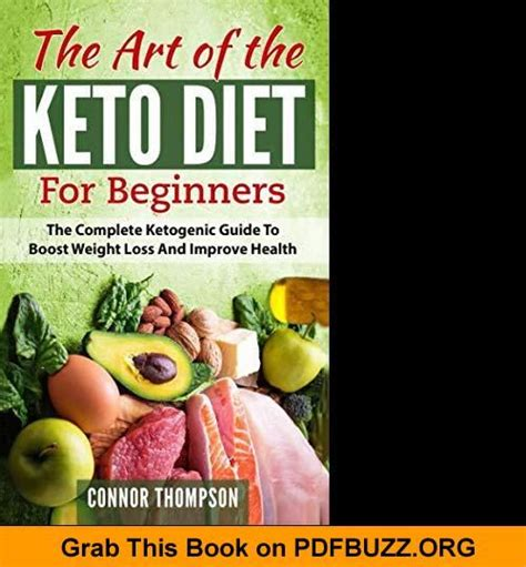 The Art Of The Keto Diet For Beginners The Complete Ketogenic Guide To Boost Weight Loss And Improve Health