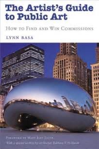 The Artists Guide To Public Art How To Find And Win Commissions Paperback Common