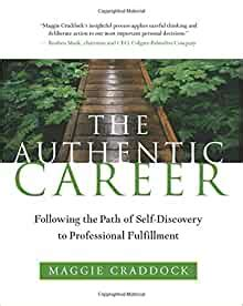 The Authentic Career Following The Path Of SelfDiscovery To Professional Fulfillment
