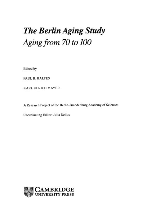 The Berlin Aging Study Aging From 70 To 100