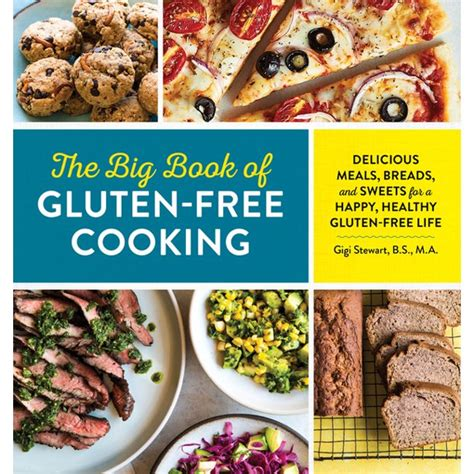 Best Books The Big Book Of Gluten Free Cooking Delicious Meals Breads And Sweets For A Happy Healthy Gluten Free Life Free Ebooks Zdasetgni Easterndns Com