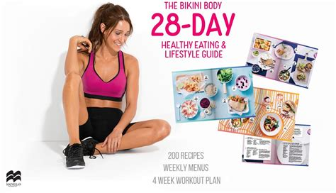 The Bikini Body 28Day Healthy Eating Lifestyle Guide 200 Recipes Weekly Menus 4Week Workout Plan