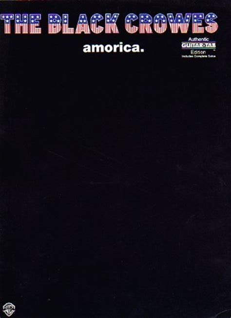 The Black Crowes Amorica Authentic Guitar Tab Series