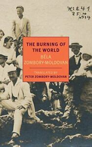 The Burning Of The World A Memoir Of 1914 New York Review Books Classics