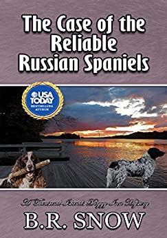 The Case Of The Reliable Russian Spaniels The Thousand Islands Doggy Inn Mysteries Book 18