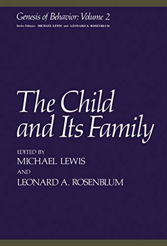 The Child And Its Family Genesis Of Behavior
