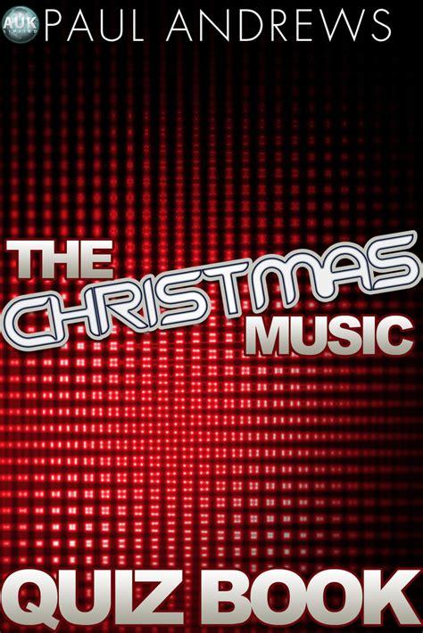 The Christmas Music Quiz Book Andrews Paul (ePUB/PDF) Free