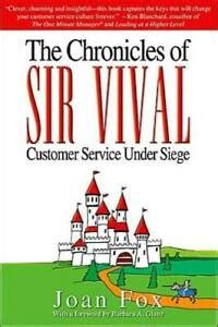 The Chronicles Of SIR VIVAL Customer Service Under Siege