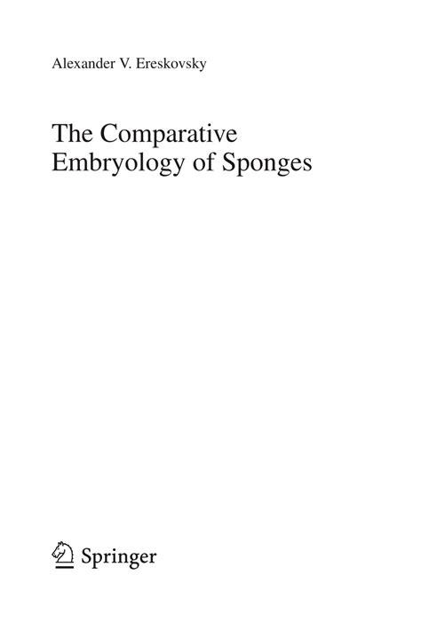 The Comparative Embryology Of Sponges Ereskovsky Alex Ander V (ePUB