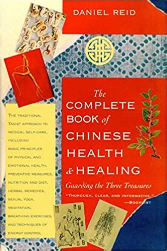 The Complete Book Of Chinese Health Healing Guarding The Three Treasures