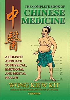 The Complete Book Of Chinese Medicine A Holistic Approach To Physical Emotional And Mental Health