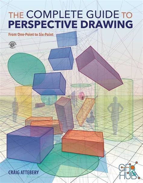 The Complete Guide To Perspective Drawing From One Point To Six Point
