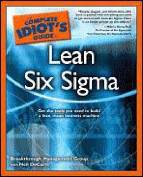 The Complete Idiots Guide To Lean Six Sigma Complete Idiots Guide