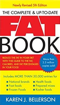 The Complete Up To Date Fat Book Bellerson Karen J