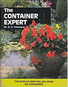 The Container Expert The Worlds Best Selling Book On Container Gardening