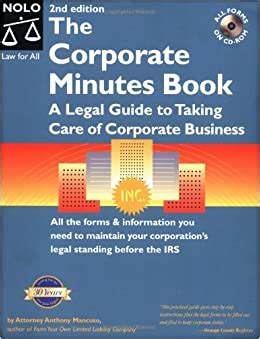 The Corporate Minutes Book A Legal Guide To Taking Care Of Corporate Business