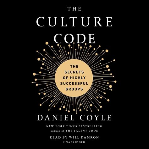 The Culture Code The Secrets Of Highly Successful Groups