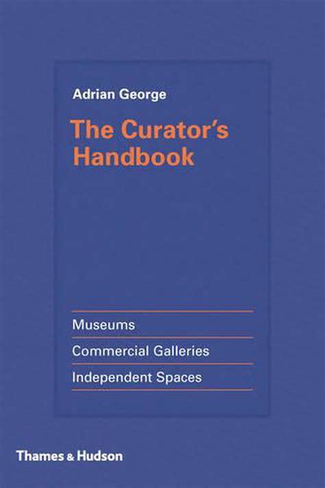 the curators handbook