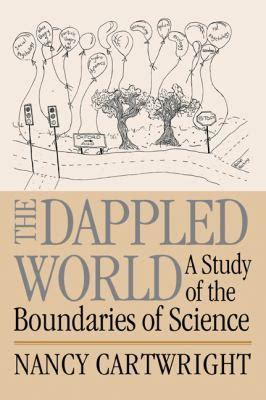 The Dappled World A Study Of The Boundaries Of Science