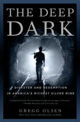 The Deep Dark Disaster And Redemption In Americas Richest Silver Mine