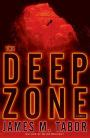 The Deep Zone A Novel With Bonus Short Story Lethal Expedition A Novel Hallie Leland Book 1 English Edition