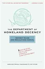 The Department Of Homeland Decency Decency Rules And Regulations Manual English Edition