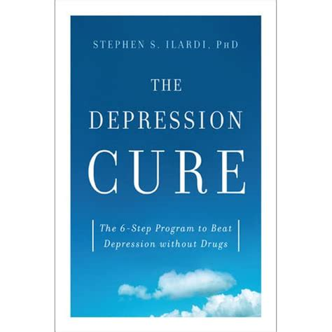 The Depression Cure The 6Step Program To Beat Depression Without Drugs