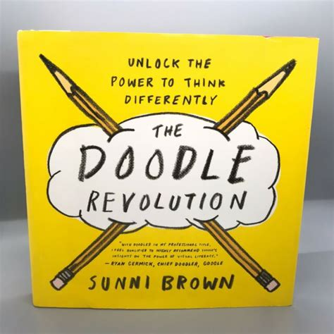The Doodle Revolution Unlock The Power To Think Differently