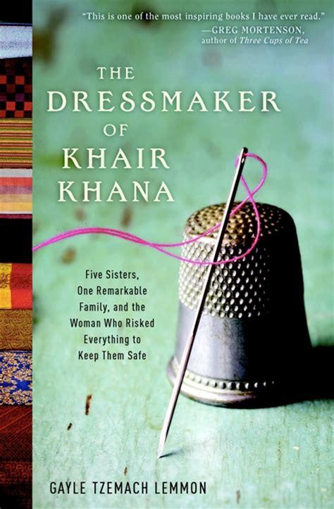 The Dressmaker Of Khair Khana Lemmon Gayle Tzemach (ePUB/PDF)