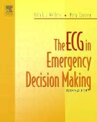 The ECG In Emergency Decision Making 2e