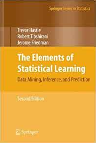 The Elements Of Statistical Learning Data Mining Inference And Prediction Second Edition
